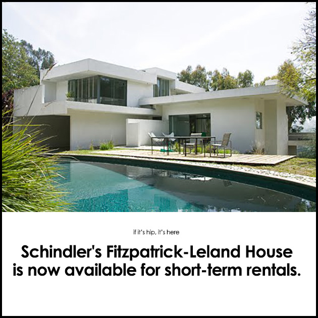 Schindler 39 s fitzpatrick leland house is now available to rent for Short term stay los angeles