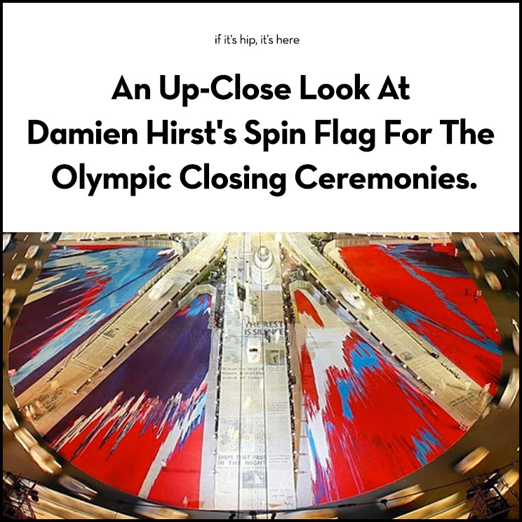 damien hirst spin flag at Olympic Opening Ceremonies