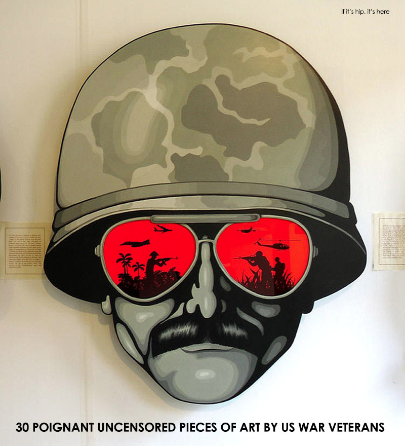 uncensored art by war veterans at if its hip its here