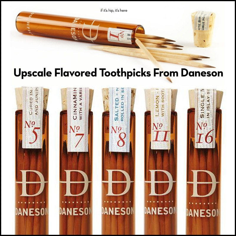 Upscale Flavored Toothpicks From Daneson