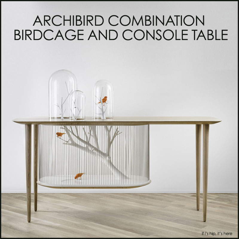 Archibird Combination Birdcage and Console Table