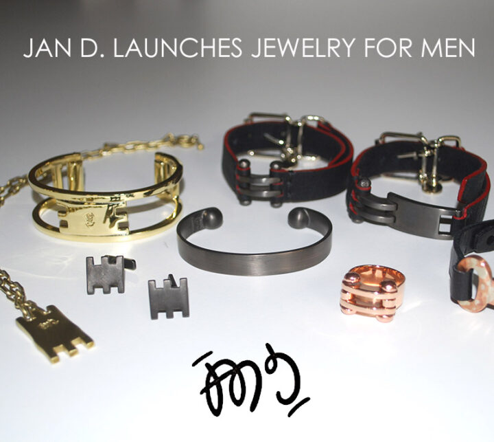 Hip and Hand-Forged, Jan D Launches Jewelry For Men.