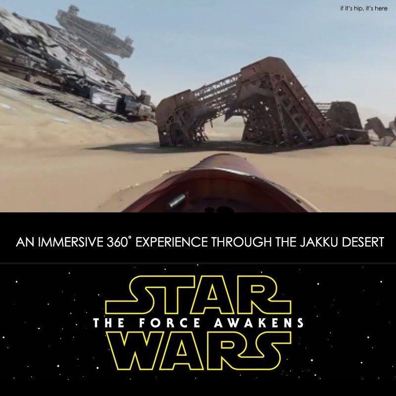 Star Wars The Force Awakens Immersive 360 Experience
