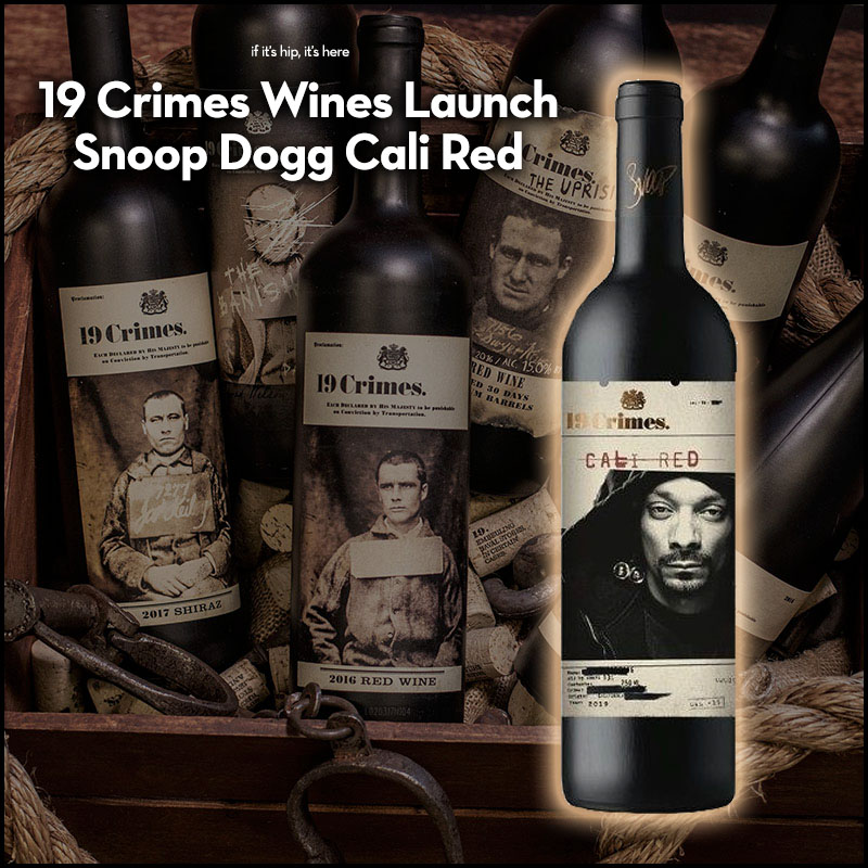 19 crimes launch Snoop Dogg Cali Red