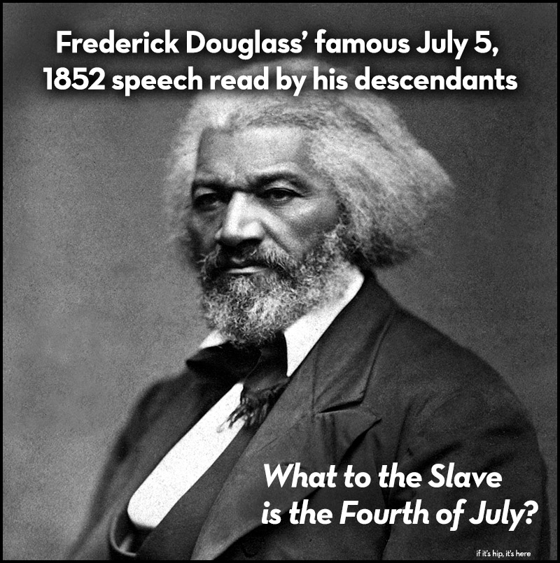 What to the Slave is the Fourth of July? Read by Douglass Descendants