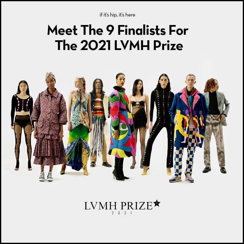 meet the 9 finalists for LVMH prize